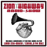 Zion Highway Radio-Show / Tr3lig   / Uncle Geoff / Enora / Rocksteady & more