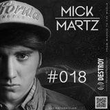 Mick Martz - Destroy The Sound Radio Show #018