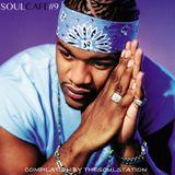 Soul Café #9