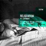 Reliquarium w/ Exponent  - 1/02/2016