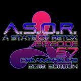 A.S.O.R. [episode 57] - DJ TELSO - CREAMSFIELD 2018 EDITION
