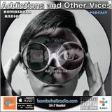 Addictions and Other Vices 380 - Bombshell Radio RB