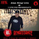 Alan King @ I Live for Wednesdays 5/10/17