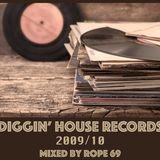 Diggin' house records-2009/10