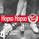Hopsa Hopsa: from old school to new school