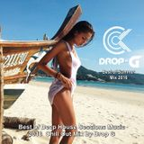 The One of Summer Mix 2016 ♦ Best of Deep House Sessions Music 2016 ♦ Chill Out Mix by Drop G