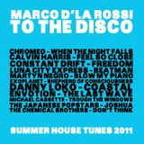 TO THE DISCO : SUMMER HOUSE TUNES 2011