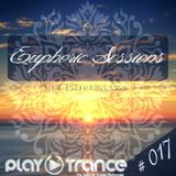 Euphoric Sessions Radio Show Episode (17)