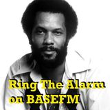 Ring The Alarm with Peter Mac on Base FM, January 28, 2017