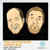 The Audiofiles Guest Mix 23rd June 2017