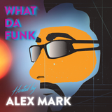 Alex Mark - What Da Funk vol. 05