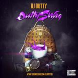 Dj Dutty - DuttySwag Hip Hop Minimix