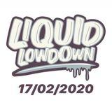 Liquid Lowdown 17-02-2020 on New Zealand's Base FM 107.3