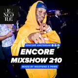 Encore Mixshow #210