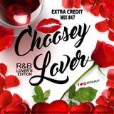 DJ QUALIFI_EXTRA CREDIT_MIX#47:CHOOSEY LOVER