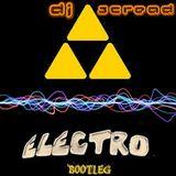 Bootleg's_Electro_By_DJ_Scread (23.08.14)