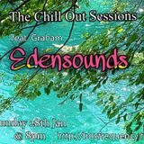 The Chill Out Sessions January ft Graham Edensounds