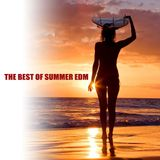 The Best of Summer EDM