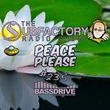 The Subfactory Radio Show #235 Peace Please