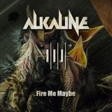 Fire Me Maybe