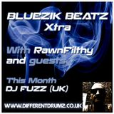 Bluezik Beatz Xtra #4 - Pt. 1 Guest mix by DJ Fuzz [UK] Live on Different Drumz [15-04-16]