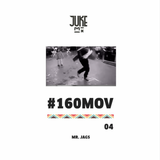 #160MOV - 04 - Mr. Jags (CDMX)