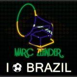 Marc Zehnder - I Love Brazil Mix