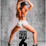Twerk Mix Act 6 -NSFW