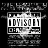 DJ Steeve.G.IMP Podcast 21 Bordelo for my friend Adriano
