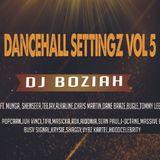 DANCEHALL SETTINGZ VOL 5 (2019 TUNES)