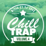 Chill Out Trap Mix 2014 #4