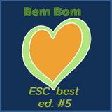 Bem Bom Very Good (Eurovision Song Contest) ed. #5