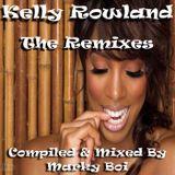 Marky Boi - Kelly Rowland - The Remixes