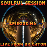 Soulful Session, Zero Radio 5.11.16 (Episode 146) LIVE From Brighton with DJ Chris Philps