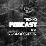Art Style: Techno   Podcast #014 : Axel Lüers aka. Voodoopriester