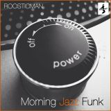 Morning Jazz Funk & Dr Funk
