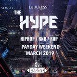 #HypeFridays - Payday Weekend Mix March 2019 - Instagram: DJ_Jukess