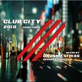 Club City 2018 | Chapter 2