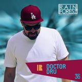 Rainforest Music Podcast #36 by Doctor Dru