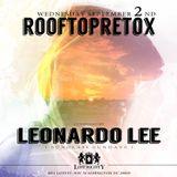 LEONARDO LEE [ Sunglass Sundays | DC ] ROOFTOP RETOX @ LOST SOCIETY Resident Set 09/02/15