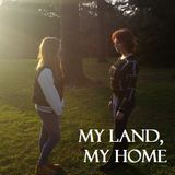 My Land, My Home episode 3 (Wednesday 11 February 2015)