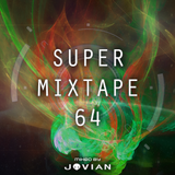 Super Mixtape 64 - 1000 Mixcloud Followers THANK YOU!!