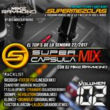 #SuperCapsulaMix - #Volumen102 - by @DjMikeRaymond