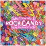 Rock Candy... Fufu Stew No. 14