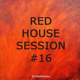 RedHouse Sessions #16