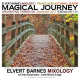 MAGICAL JOURNEY Orchestral Trance (Autumnal Season) September 2017 Mix