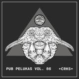 Pub Pelukas vol.86 - +CRKS+