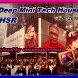 Deep & Deep Mini Tech House with New Track's in the mix.