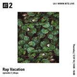 Rap Vacation - 1st December 2016