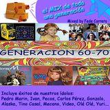 MIX GENERACIÓN 60 - 70.  Mixed by Fede Carrera
